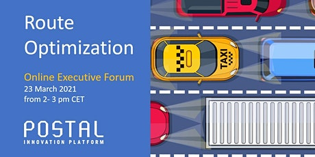 Route Optimization | Online Executive Forum _ 23 March 2021 tickets
