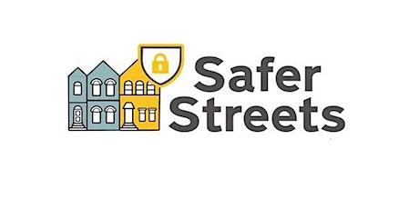 Safer Streets Online Event tickets