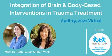 Integration of Brain & Body-Based Interventions in Trauma Treatment Tickets