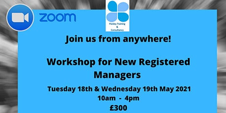 Workshop for New Registered Managers (2 Day) tickets