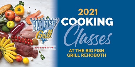 Big Fish Cooking Class tickets