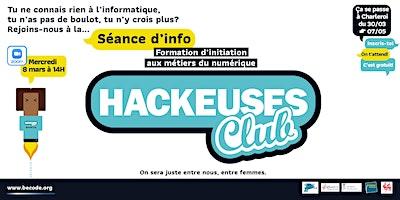 Hackeuses Club – 8 mars – Session info – Initiation Métiers du numérique