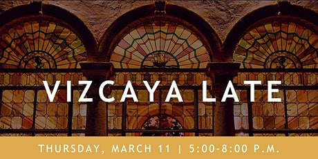 Vizcaya Late tickets
