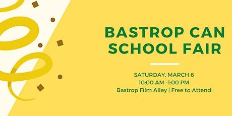The Bastrop CAN School Fair tickets