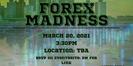 Forex Madness tickets