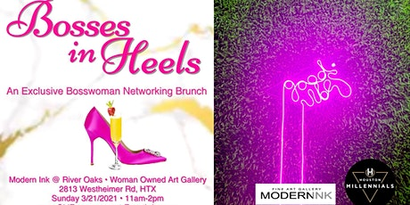 Bosses In Heels - An Exclusive Bosswoman Networking Brunch tickets
