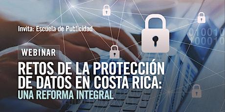 Retos de la protección de datos en Costa Rica: Una reforma integral boletos