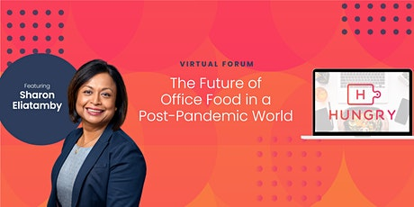 The Future of Office Food in a Post-Pandemic World tickets