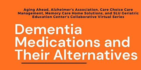 Dementia Medications and Their Alternatives tickets