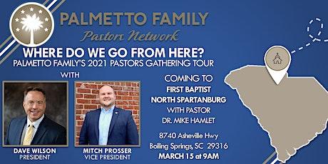 Palmetto Family Pastors Network 2021 Tour SPARTANBURG tickets