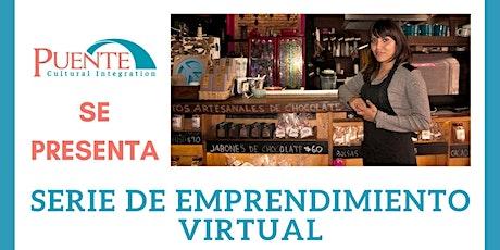 Serie de Emprendimiento Virtual (5 Martes de Marzo) tickets