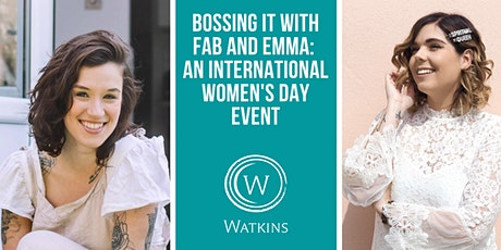 Bossing it with Fab and Emma: An International Women's Day Event tickets