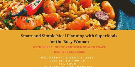Smart and Simple Meal Planning with Superfoods for the Busy Woman tickets