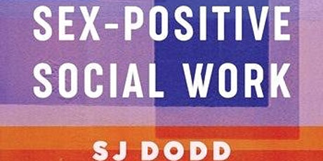 Principles of Sex-Positive Social Work Practice tickets