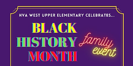 West Upper Elementary Celebrates Black History Month! tickets