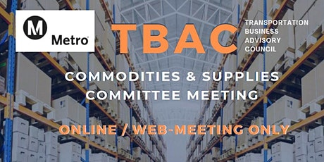 LA Metro TBAC Commodities & Supplies Committee Meeting - WEB/ONLINE MEETING biglietti