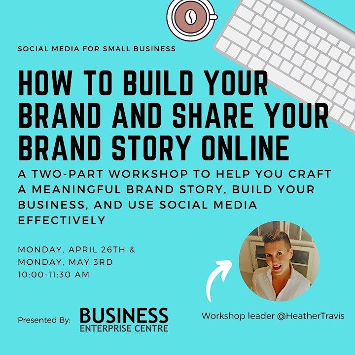 How to Build Your Brand and Share Your Brand Story Online (Two Part Series) image