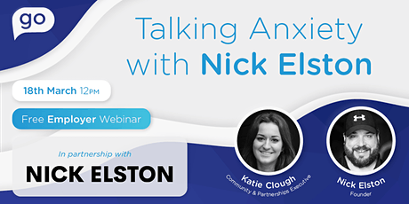 FREE Webinar: Talking Anxiety with Nick Elston tickets