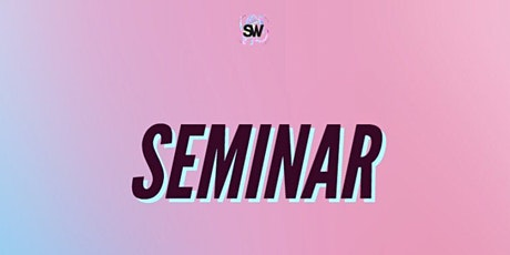 The Student Workshop Presents MA x SW Festival: Seminar tickets