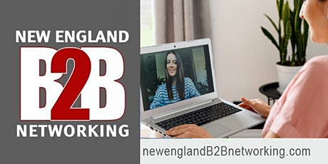 New England B2B Networking Group Online Video Networking Event Connecticut tickets