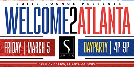 WELCOME TO ATLANTA ROOFTOP DAY PARTY - ALL STAR WEEKEND tickets