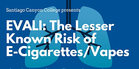 EVALI: The Lesser Known Risk of E-Cigarettes/Vapes *IN-PERSON EVENT* tickets