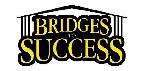 Bridges to Success Parent Orientation tickets