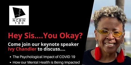 Hey Sis...You Okay? Let's Talk About Mental Health During Covid-19 tickets