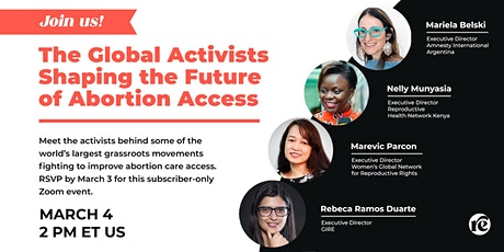 The Global Activists Shaping the Future of Abortion Access tickets