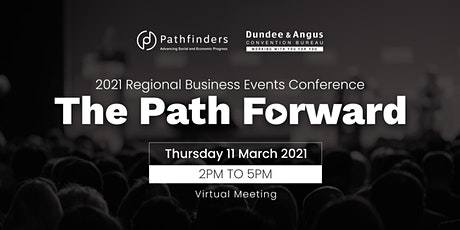 2021 Regional Business Events Conference : The Path Forward tickets