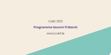 Cúirt 2021 Programme Launch tickets