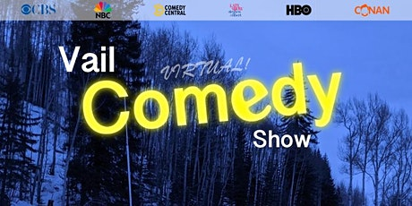 Vail Comedy Show (Online) - March 18, 2021 tickets