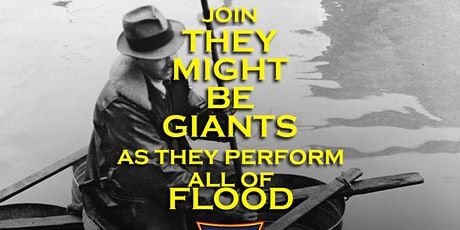 They Might Be Giants Presents: The 30th Anniversary Flood  Show Night 1 tickets
