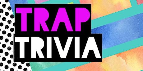 Trap Trivia tickets