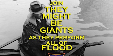 They Might Be Giants Presents 30th Anniversary Flood Show Night 2 tickets