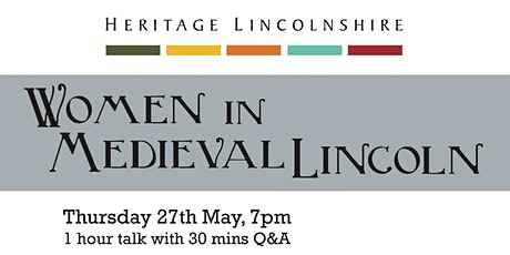 TALK - Women in Medieval Lincoln tickets
