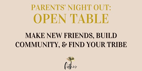 Parents' Night Out: Open Table tickets