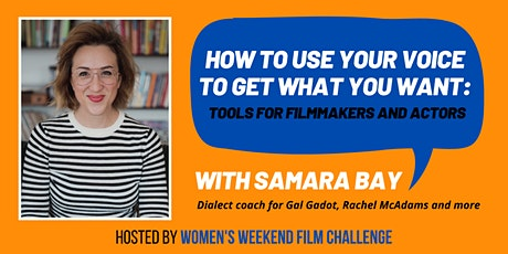 How to use your voice to get what you want: Tools for filmmakers and actors tickets