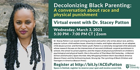 Decolonizing Black Parenting:  Virtual Event with Dr. Stacey Patton tickets
