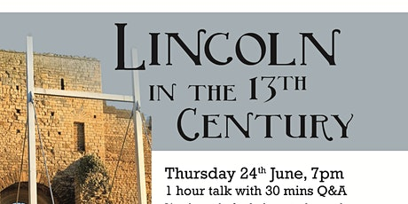 TALK Lincoln in the 13th Century tickets