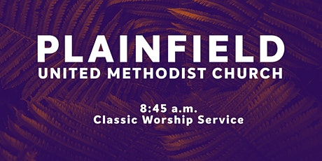 Plainfield UMC - 8:45 a.m. Classic Worship tickets
