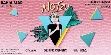 Bahia Mar Presents NOIZU - Spring Break Sessions tickets
