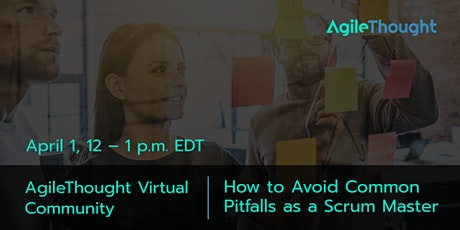 Virtual Community: How to Avoid Common Pitfalls as a Scrum Master tickets