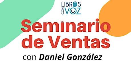 Seminario de Ventas con el Pr. Daniel González entradas