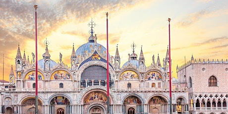 FREE WEBINAR | Italy's Great Monuments: The Splendors of Venice tickets