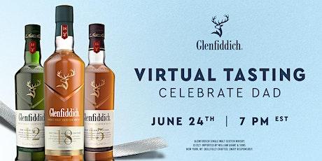 Celebrate Dad - Virtual Glenfiddich Tasting tickets