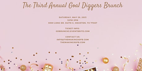 Third Annual Goal Diggers Brunch tickets