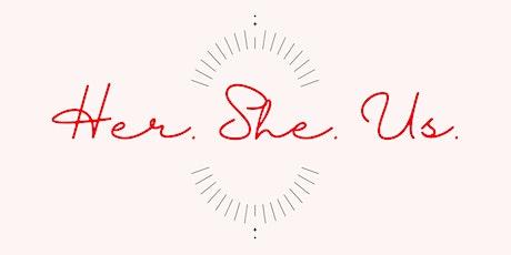 Her.She.Us: International Women's Day Celebration tickets