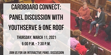 Cardboard Connect: Conversation with YouthServe and One Roof Tickets