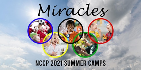 2021 NCCP Miracles at the Park Camp tickets